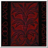 BLOOD AXIS Born Again CD