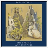 DIES NATALIS The Bright And The Pure LP