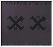 :OF THE WAND AND THE MOON: Emptiness ... CD Digipak