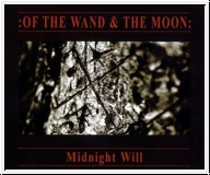 :OF THE WAND AND THE MOON: Midnight Will CD