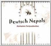 DEUTSCH NEPAL Dystopian Partycollection CD