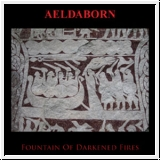 AELDABORN Fountain Of Darkened Fires CD