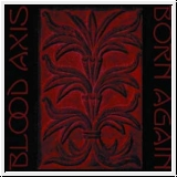 BLOOD AXIS Born Again LP