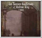 ANDREW KING & LES SENTIERS CONFLICTUELS 1888 CD