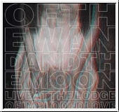 :OF THE WAND AND THE MOON: Live At The Lodge Of Imploded Love CD