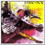 FIRE + ICE Birdking CD Re-Release