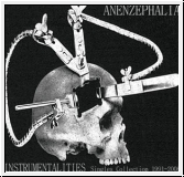 ANENZEPHALIA Instrumentalities (Singles Collection 1991-2008) CD