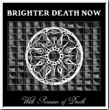 BRIGHTER DEATH NOW With Promises Of Death LP (Black Vinyl)