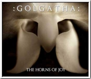 :GOLGATHA: The Horns Of Joy CD