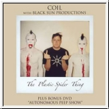 COIL WITH BLACK SUN PRODUCTIONS The Plastic Spider Thing CD / DV