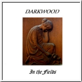 DARKWOOD In The Fields CD