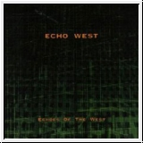 ECHO WEST Echoes Of The West CD