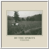 BY THE SPIRITS Visions CD