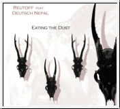 DEUTSCH NEPAL feat. REUTOFF Eating The Dust CD