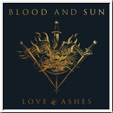BLOOD AND SUN Love & Ashes LP
