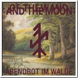 :OF THE WAND AND THE MOON: Abendrot im Walde 7