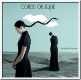 CORDE OBLIQUE  The Moon is a Dry Bone CD