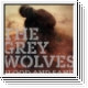 THE GREY WOLVES Blood And Sand LP / CD
