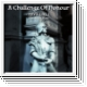 A CHALLENGE OF HONOUR The Right Place LP