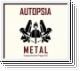 AUTOPSIA Metal CD