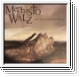 MEPHISTO WALZ All These Winding Roads CD